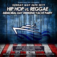 NYC Hip Hop vs Reggae Memorial Day Weekend Yacht Party 2019
