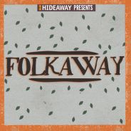 Folkaway neo folk and acoustic singer songwriters Rainy Day Woman at Hideaway